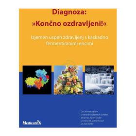 Slika Diagnoza: »Končno ozdravljeni! knjiga
