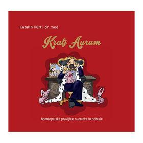 Slika Kralj Aurum homeopatske pravljice za otroke in odrasle