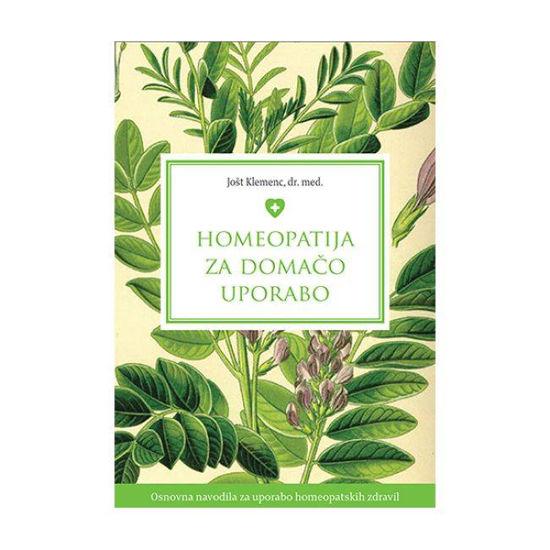 Homeopatija za domačo uporabo, Jošt Klemenc, dr. med.